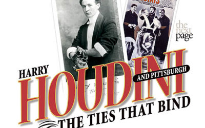 Harry Houdini Piece in Pittsburgh Post-Gazette
